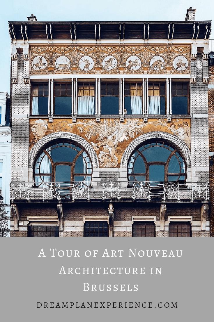 A Tour of Art Nouveau Architecture in Brussels, Belgium