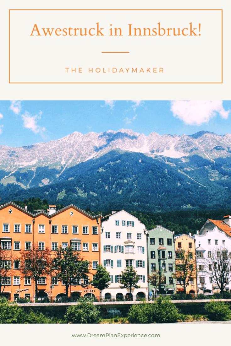 Awestruck in Innsbruck Austria | www.DreamPlanExperience.com