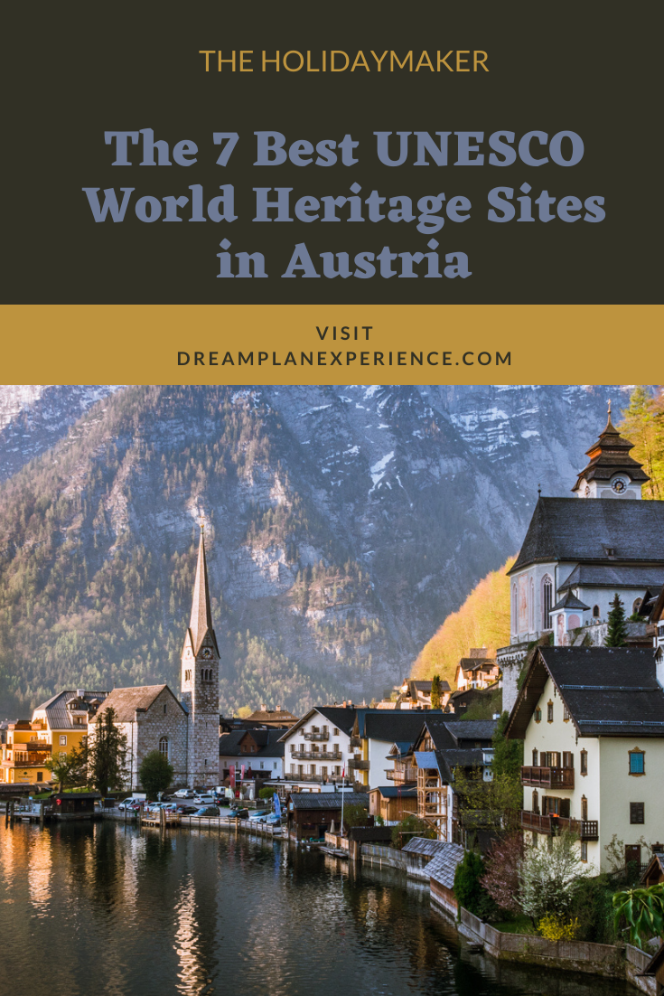 Visit the 7 Best UNESCO World Heritage Sites in Austria. From historic cultural cities to natural wonders. #Austria #UNESCO