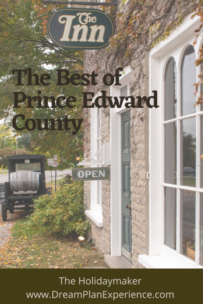 The Best of Prince Edward County in Ontario. What to eat, drink, do and stay. #PEC #PrinceEdwardCounty