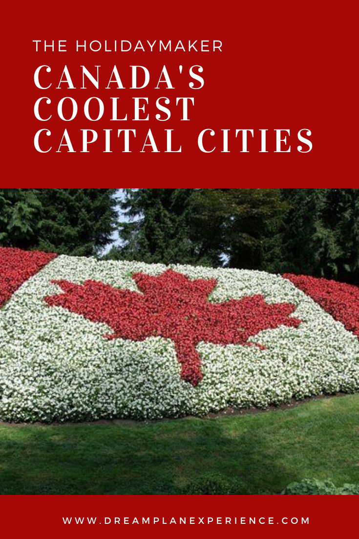 Canada has some of the best capital cities in the world. See which ones made the list. | Canada's Coolest Capital Cities | www.DreamPlanExperience.com