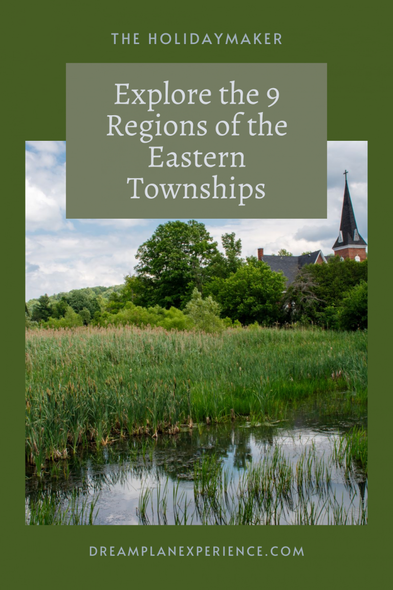 Explore the 9 regions that make up the Eastern Townships in Quebec.