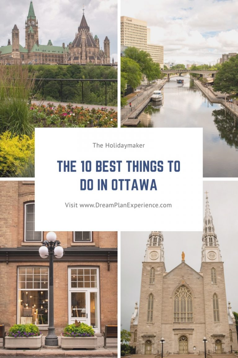 The 10 Best Things to Do in Ottawa | www.DreamPlanExperience.com