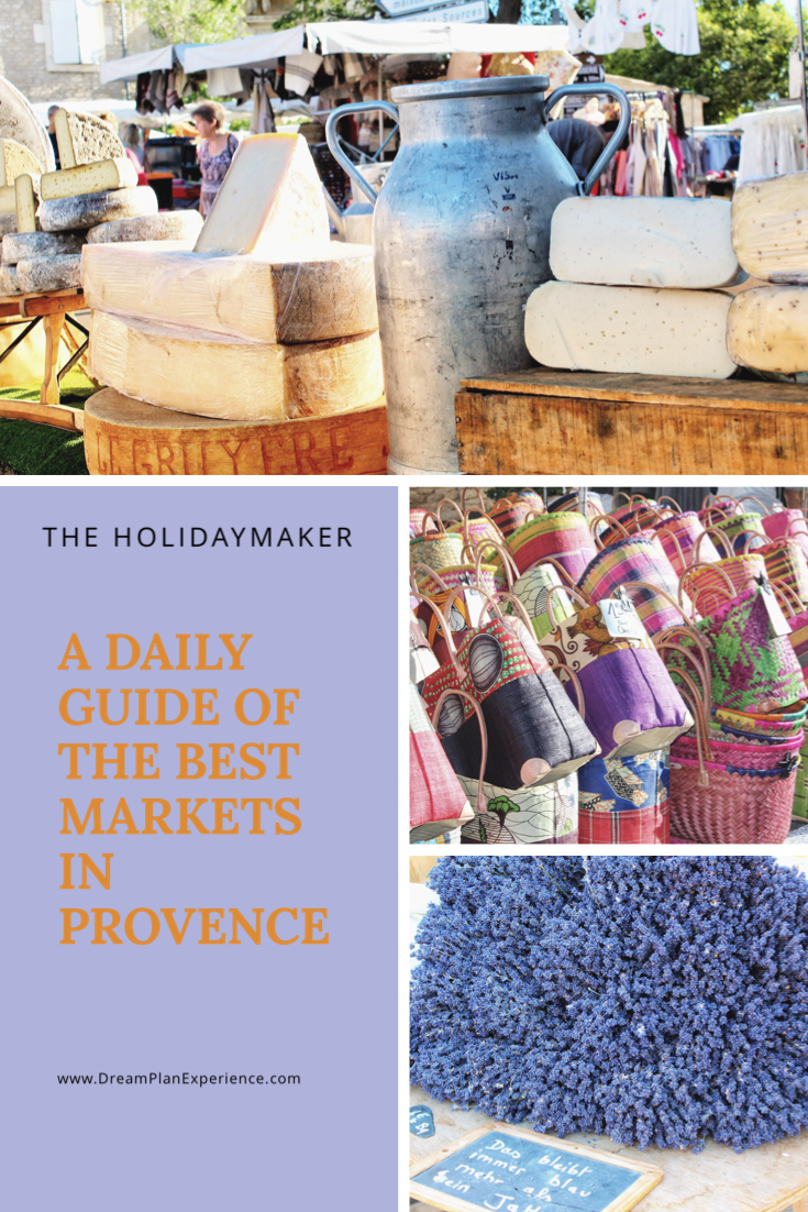 A Daily Guide of the Best Markets in Provence | www.DreamPlanExperience.com