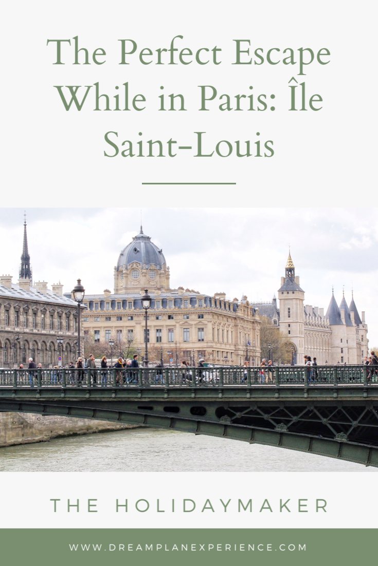 If you are headed to Paris and looking for the perfect escape - spend some time on Île Saint-Louis #Paris
