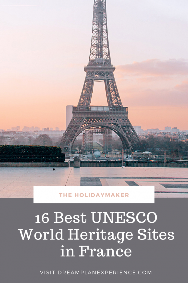 16 of the Best UNESCO World Heritage sites spread throughout France.