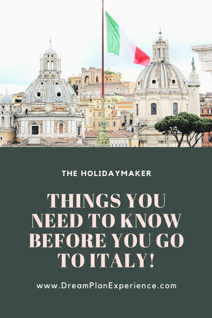 Things you need to know before you go to Italy.