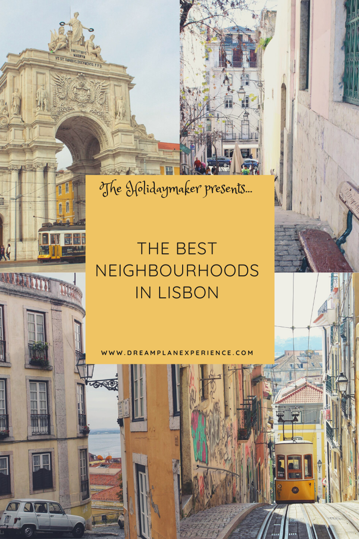 Check out the best neighbourhoods to visit in Lisbon, Portugal
