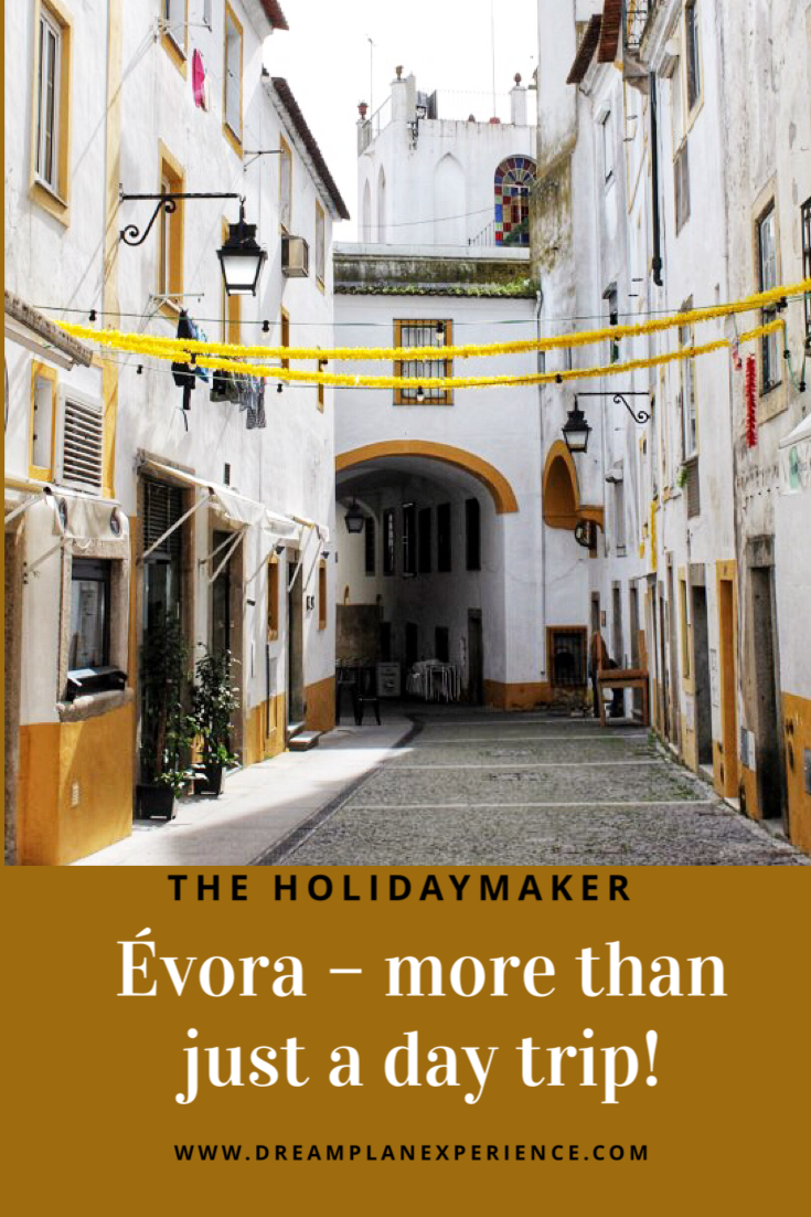 Evora Portugal, more than just a day trip | www.dreamplanexperience.com